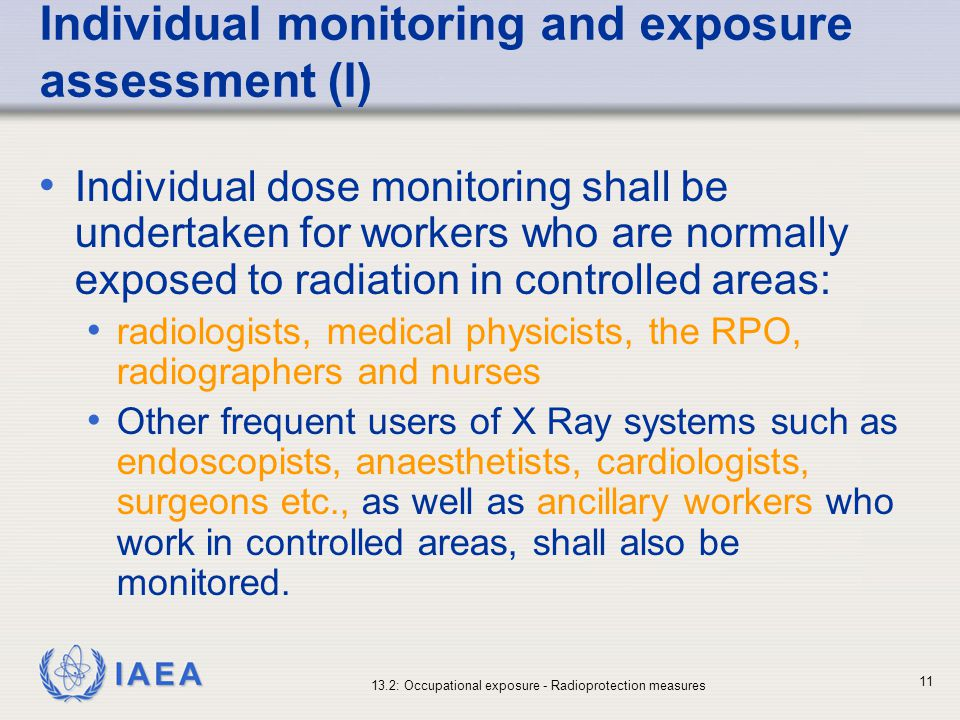 Individual monitoring and exposure assessment (I)