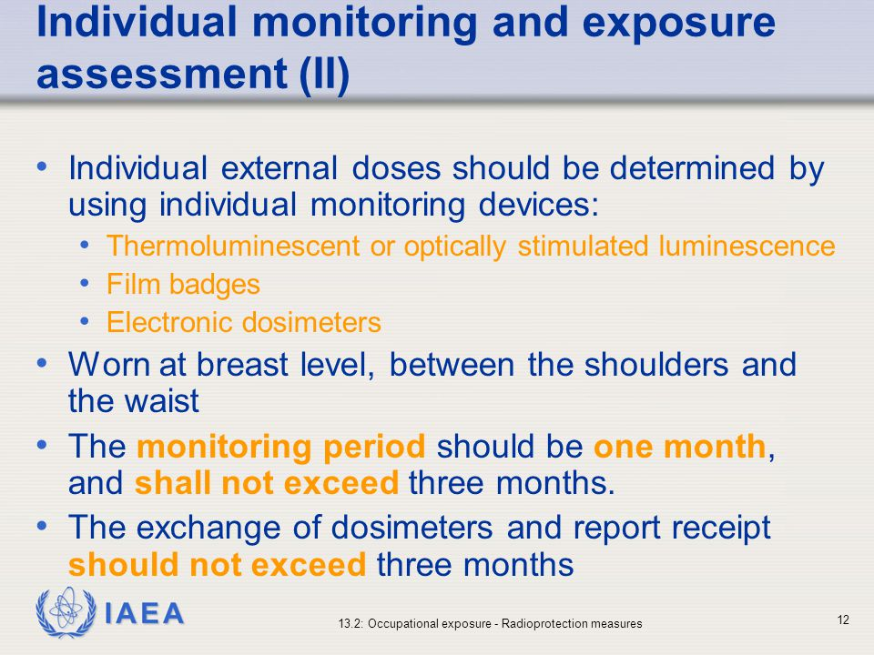 Individual monitoring and exposure assessment (II)