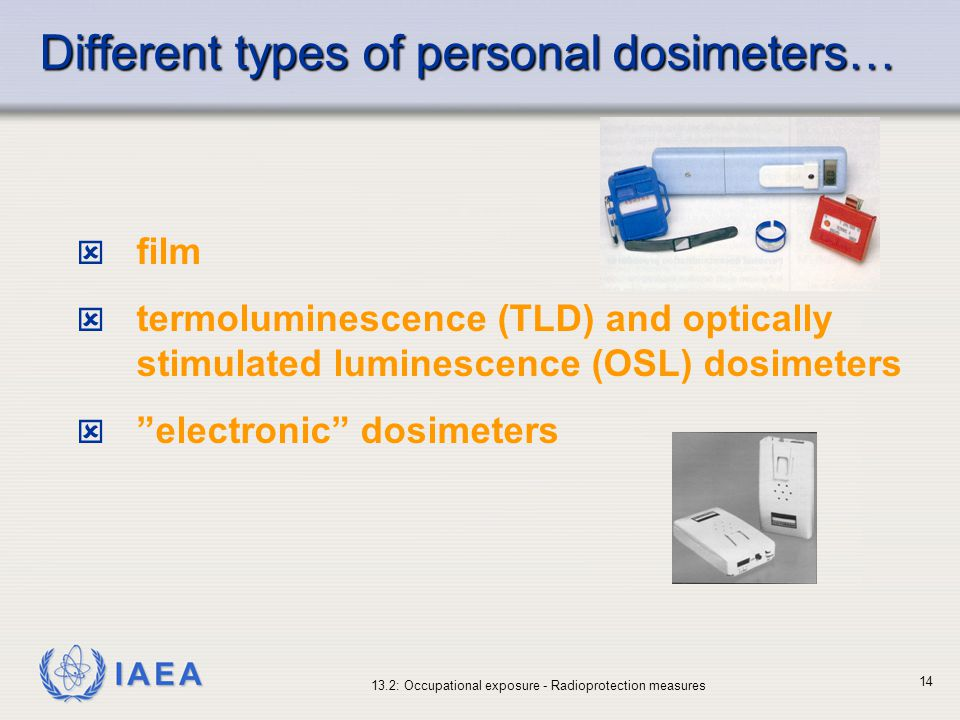 Different types of personal dosimeters…