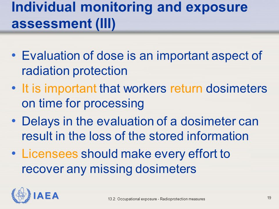 Individual monitoring and exposure assessment (III)