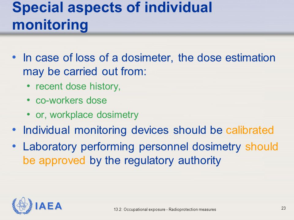 Special aspects of individual monitoring