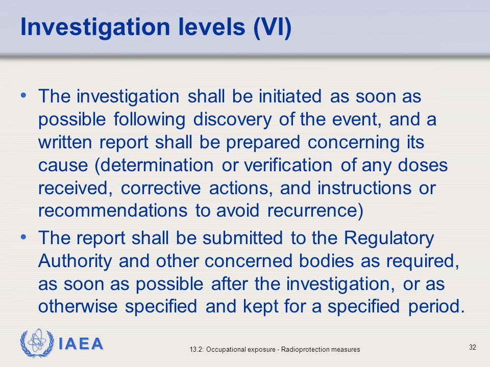 Investigation levels (VI)