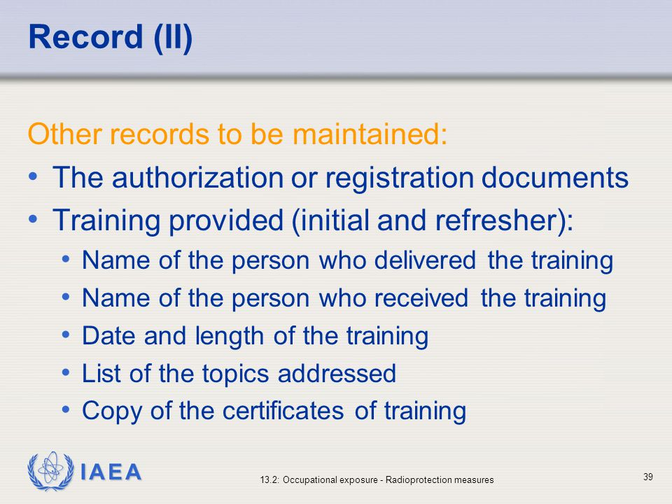 Record (II) Other records to be maintained: