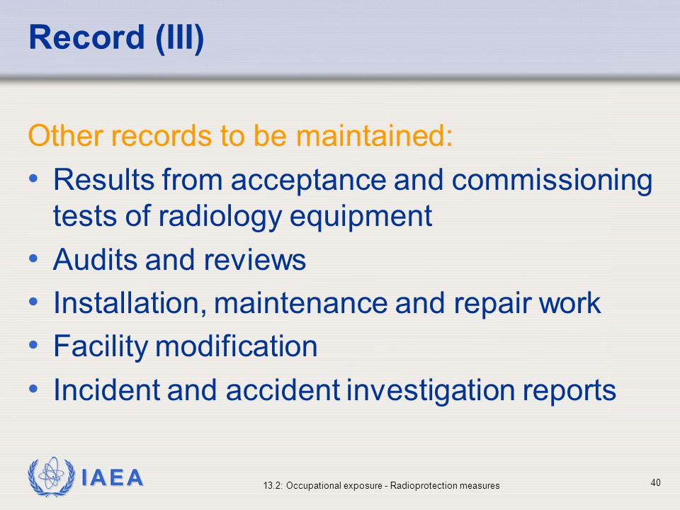 Record (III) Other records to be maintained: