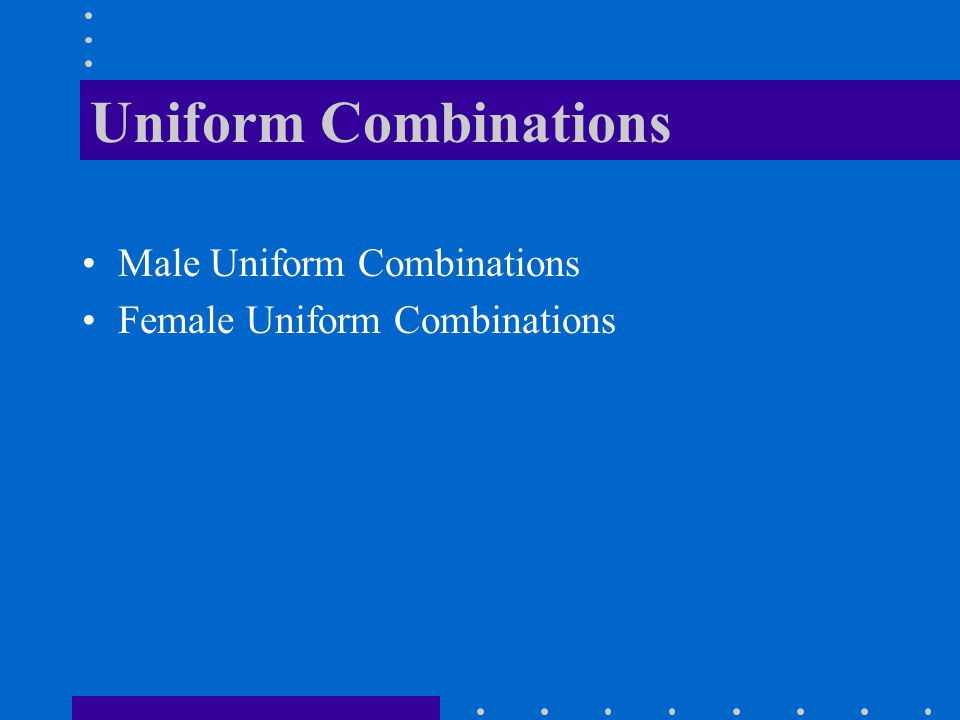 Uniform Combinations Male Uniform Combinations