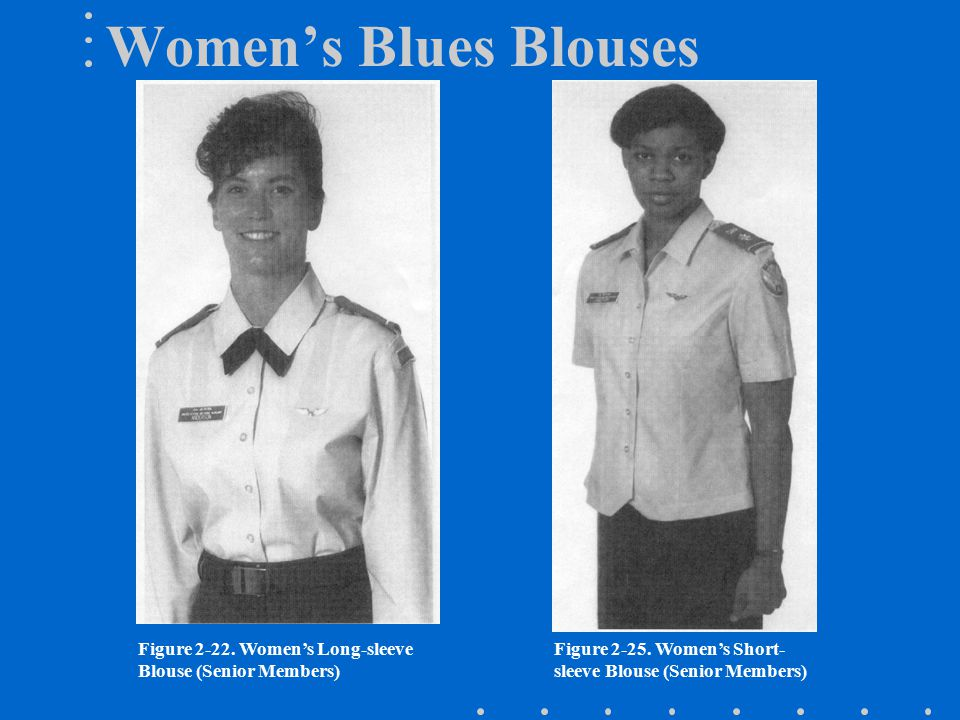 Women's Blues Blouses Figure 2-22. Women's Long-sleeve Blouse (Senior Members) Figure 2-25.