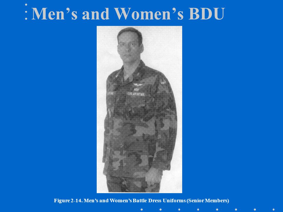 Figure 2-14. Men's and Women's Battle Dress Uniforms (Senior Members)