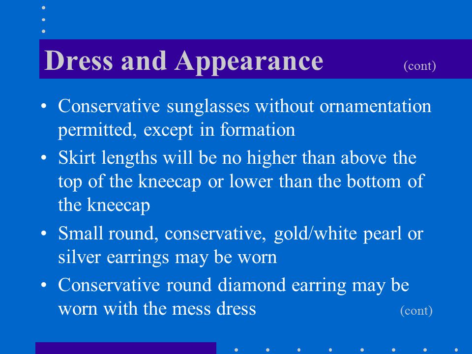 Dress and Appearance (cont)