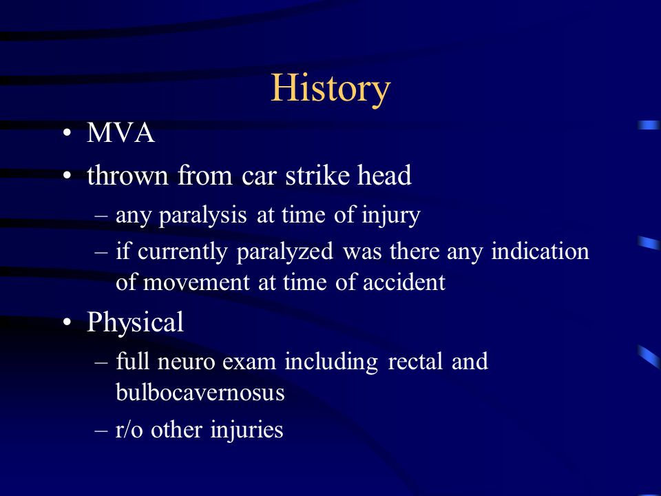 History MVA thrown from car strike head Physical