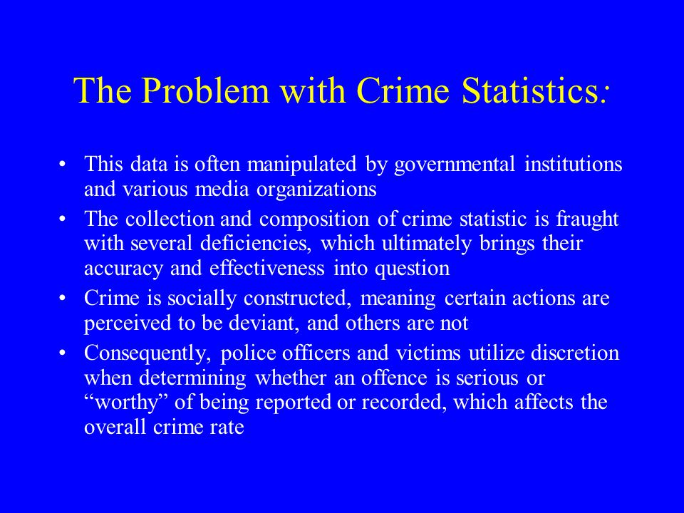 The Problem with Crime Statistics: