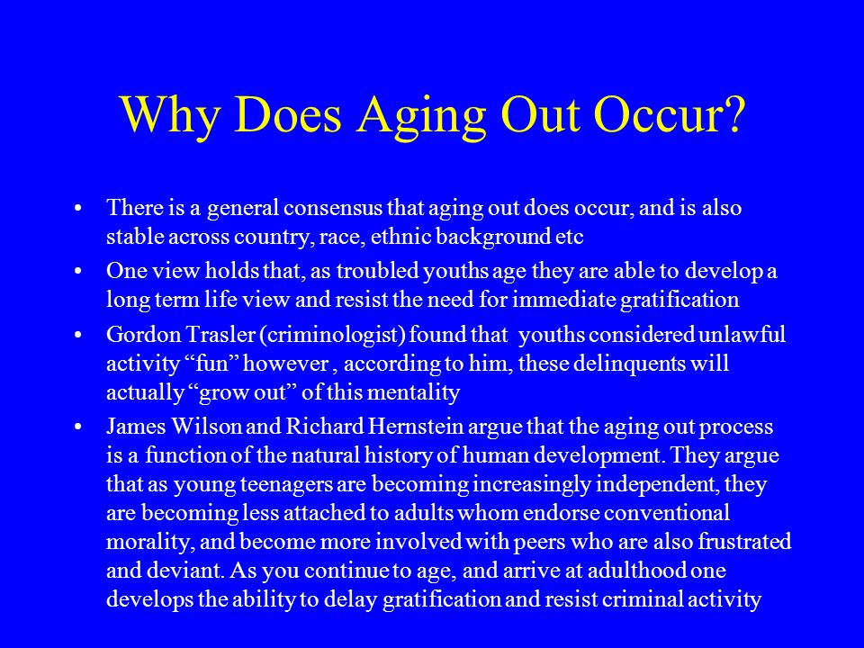 Why Does Aging Out Occur