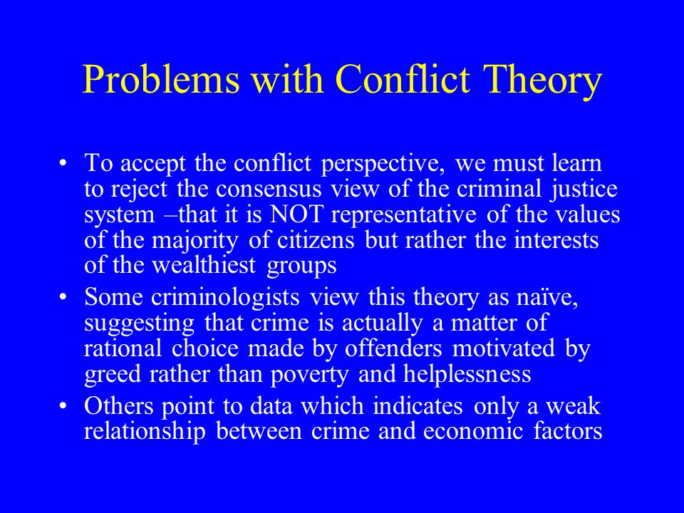 Problems with Conflict Theory
