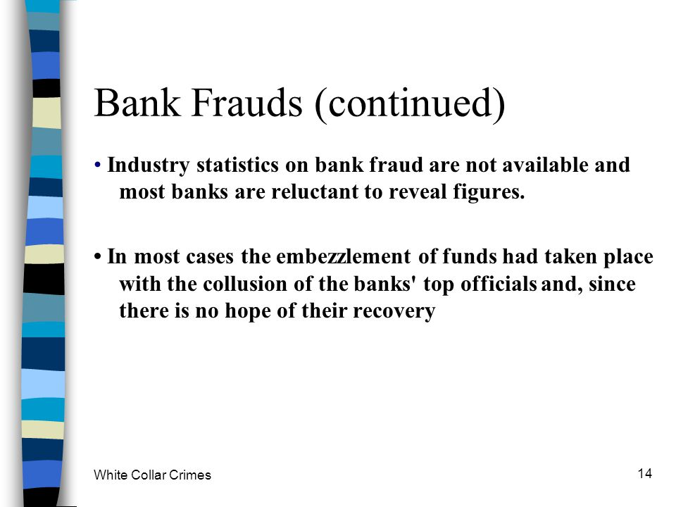 Bank Frauds (continued)