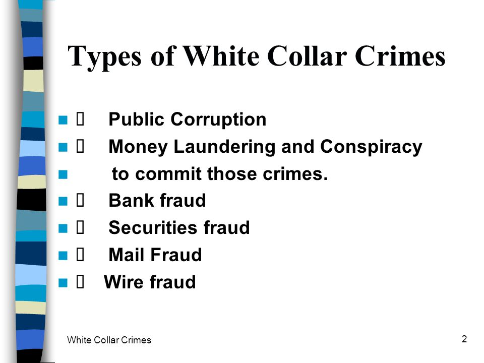 Types of White Collar Crimes