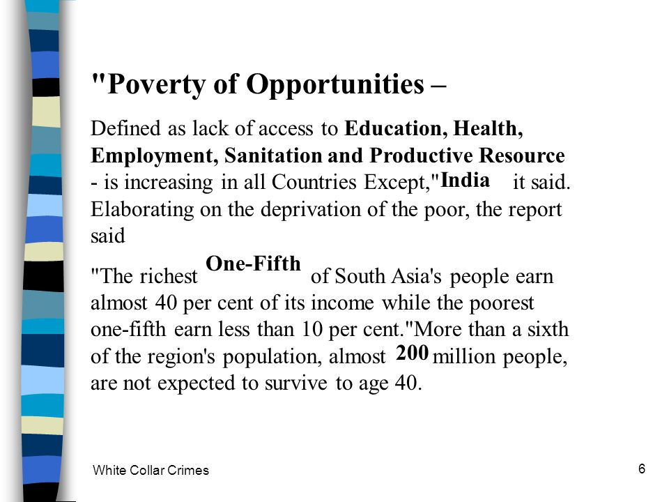 Poverty of Opportunities –