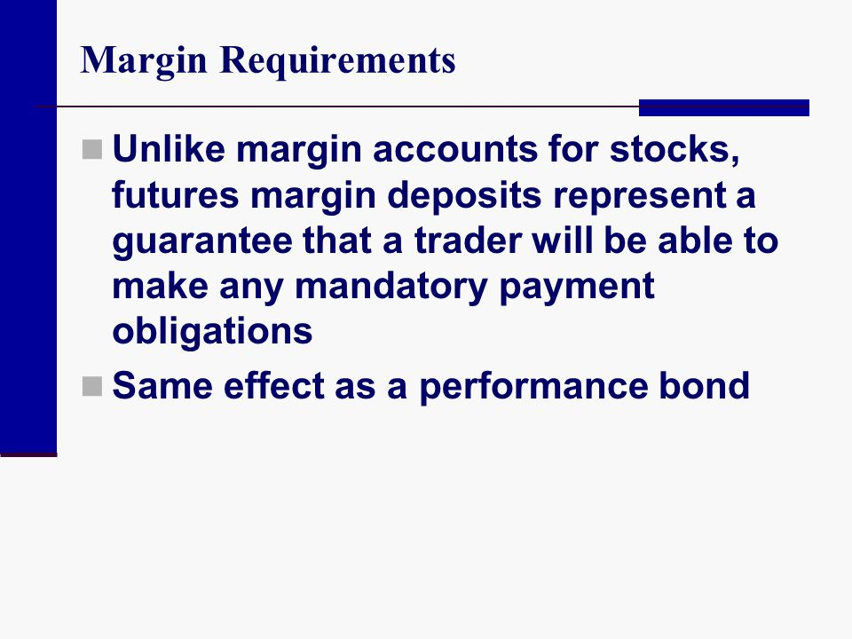Margin Requirements
