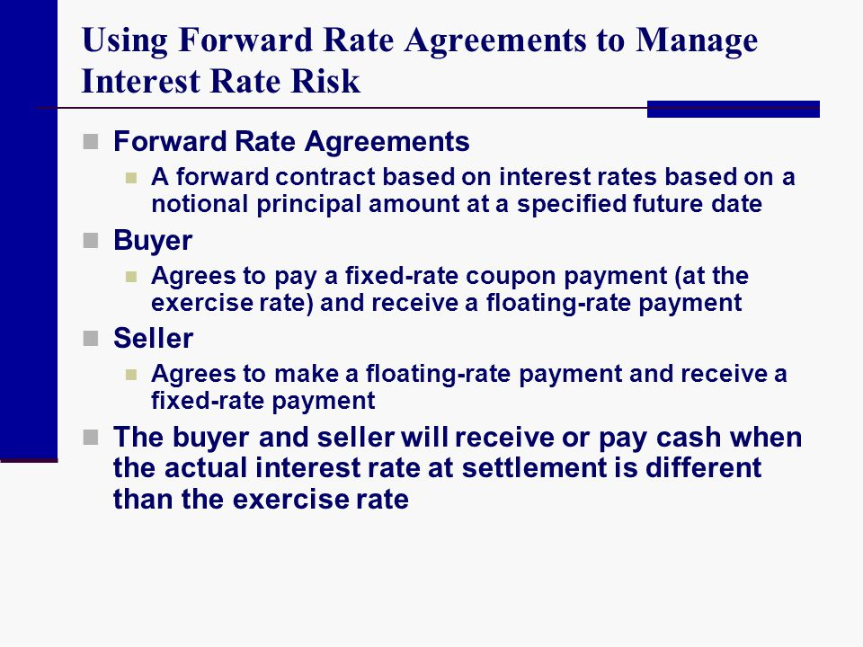 Using Forward Rate Agreements to Manage Interest Rate Risk