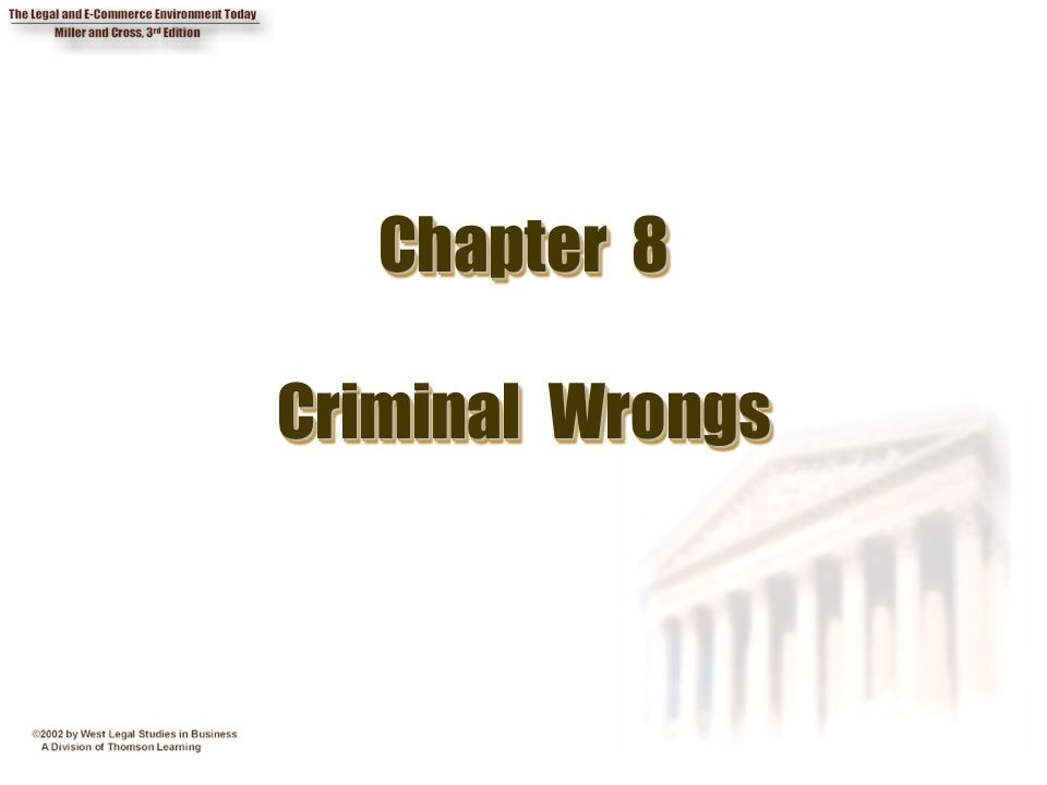 Chapter 8 Criminal Wrongs