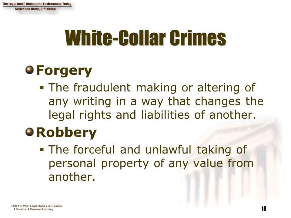 White-Collar Crimes Forgery Robbery