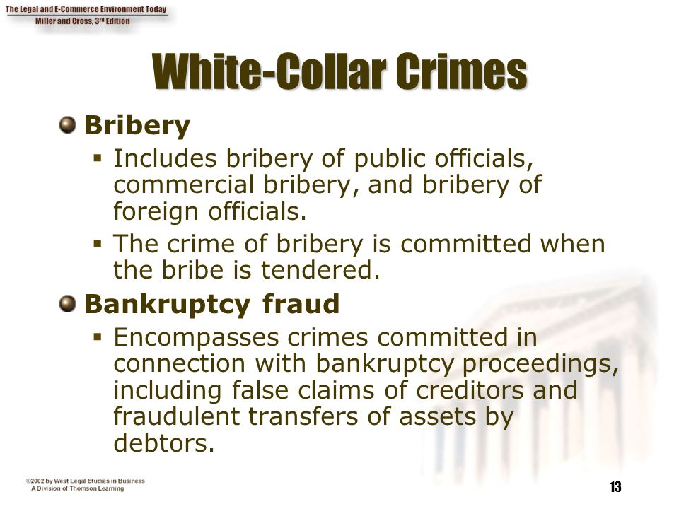 White-Collar Crimes Bribery Bankruptcy fraud