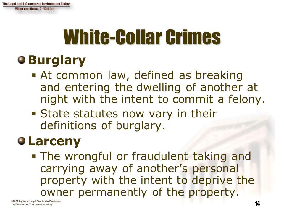 White-Collar Crimes Burglary Larceny