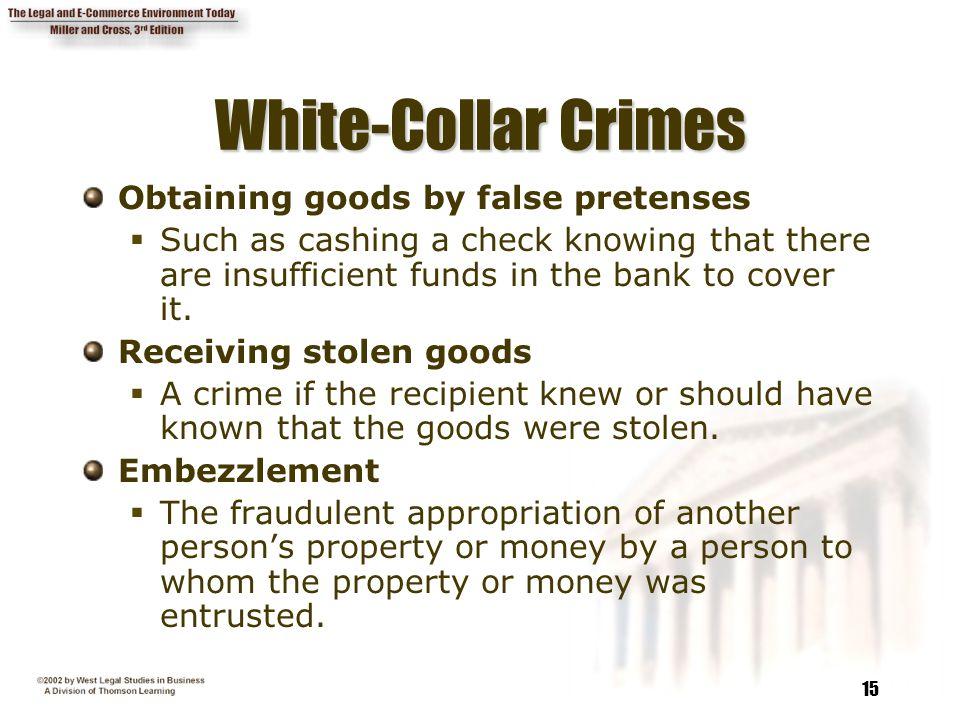 White-Collar Crimes Obtaining goods by false pretenses
