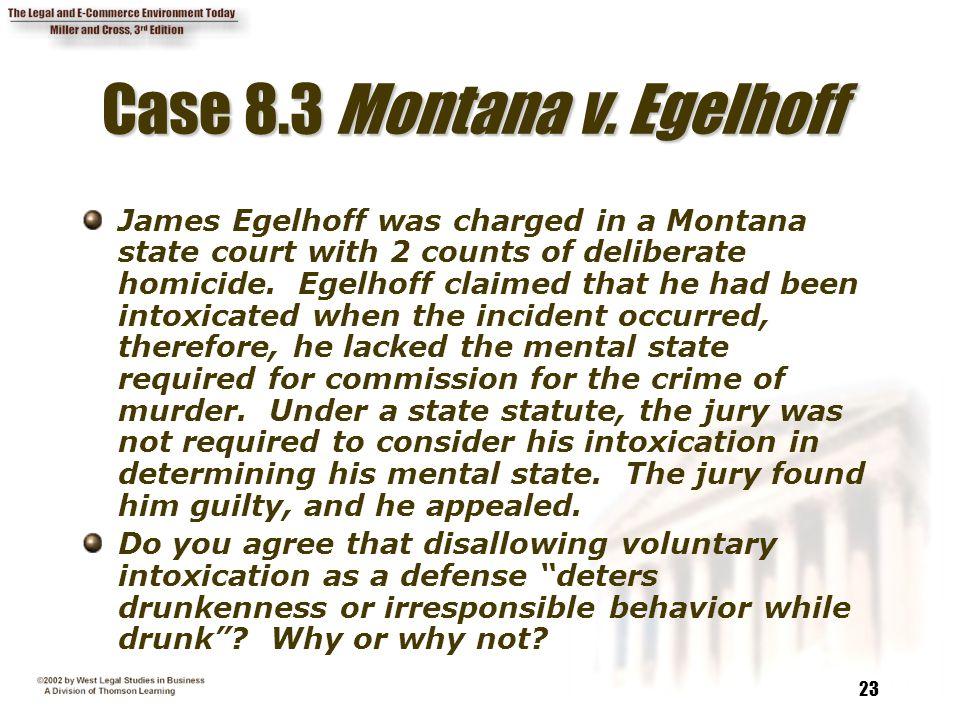 Case 8.3 Montana v. Egelhoff
