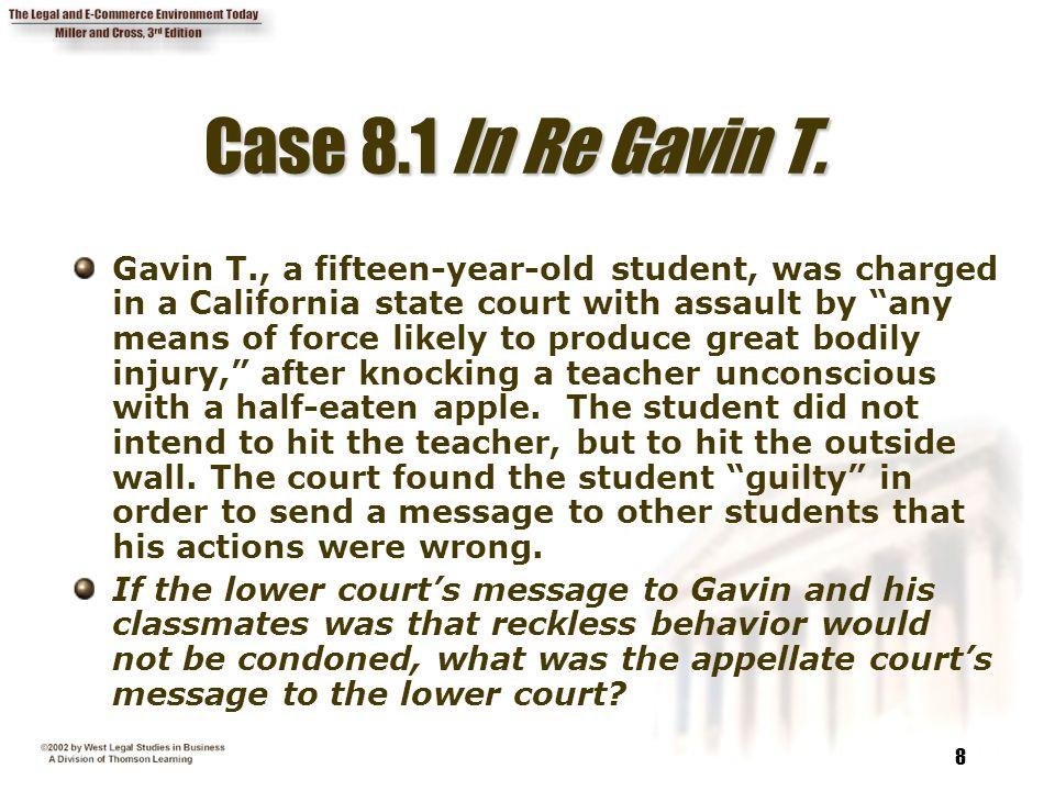 Case 8.1 In Re Gavin T.