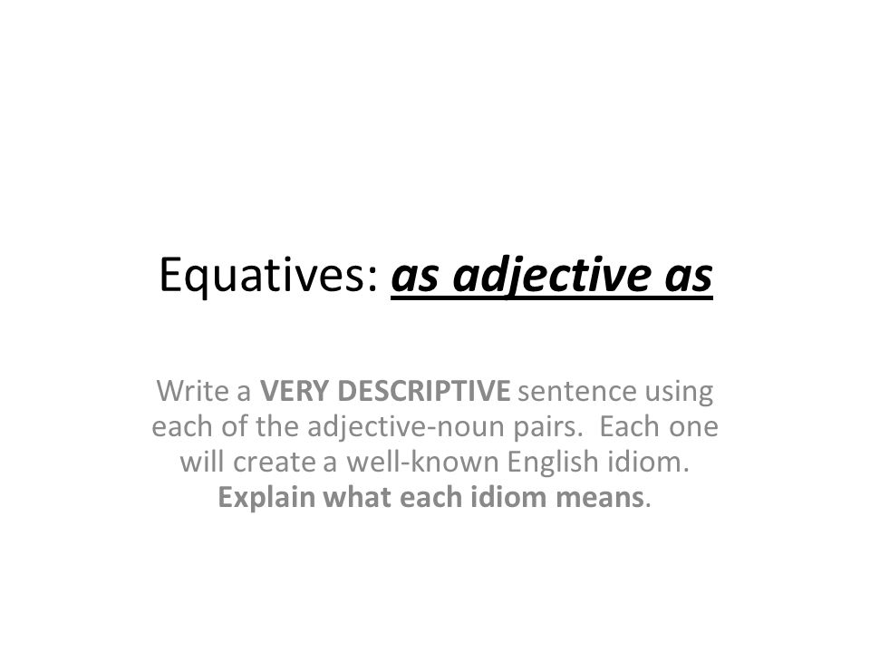 Equatives: as adjective as