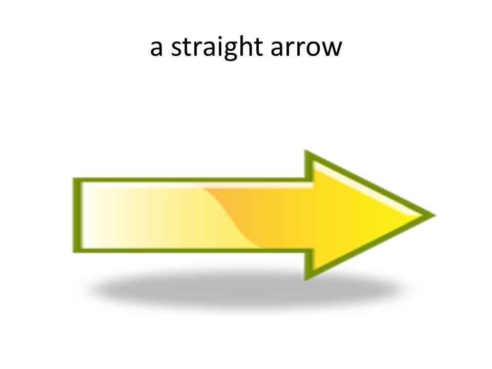 a straight arrow