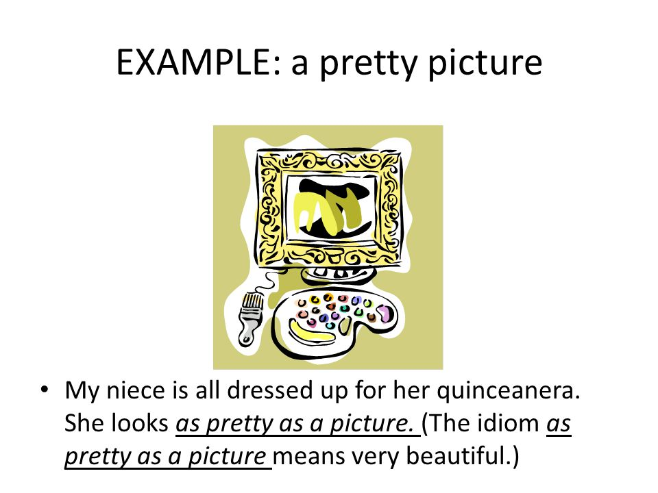 EXAMPLE: a pretty picture