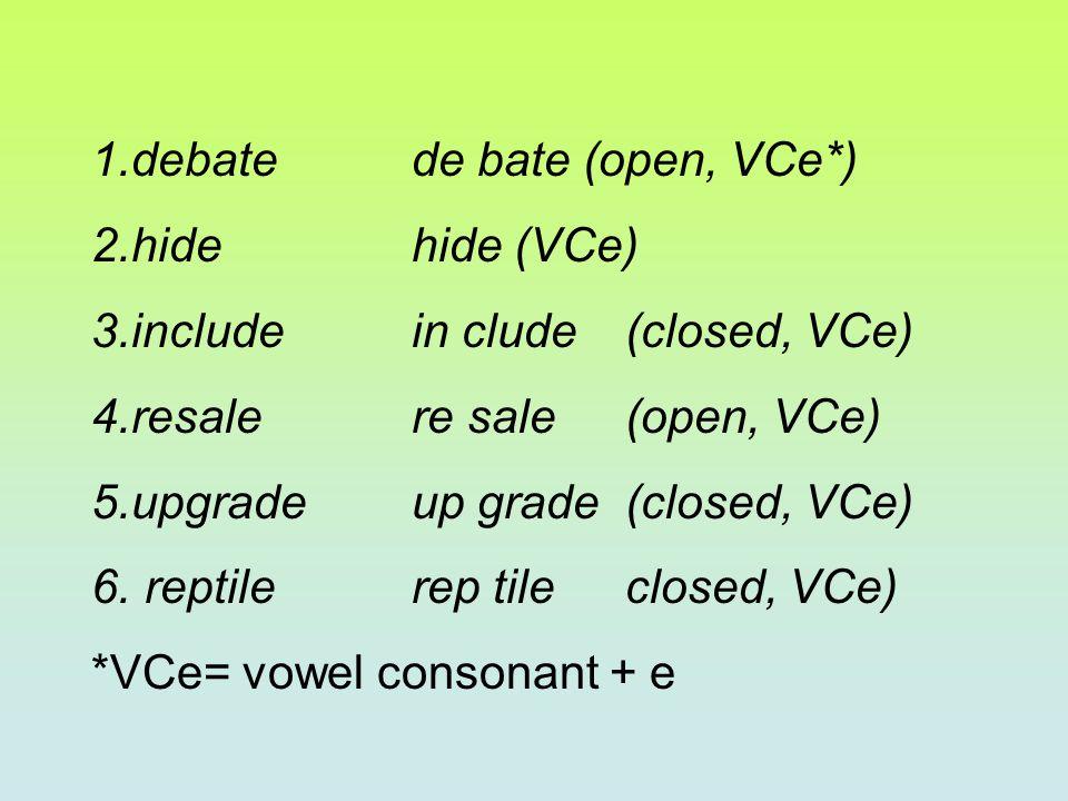 debate de bate (open, VCe*)