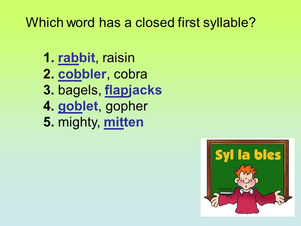 Which word has a closed first syllable