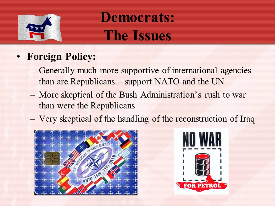 Democrats: The Issues Foreign Policy:
