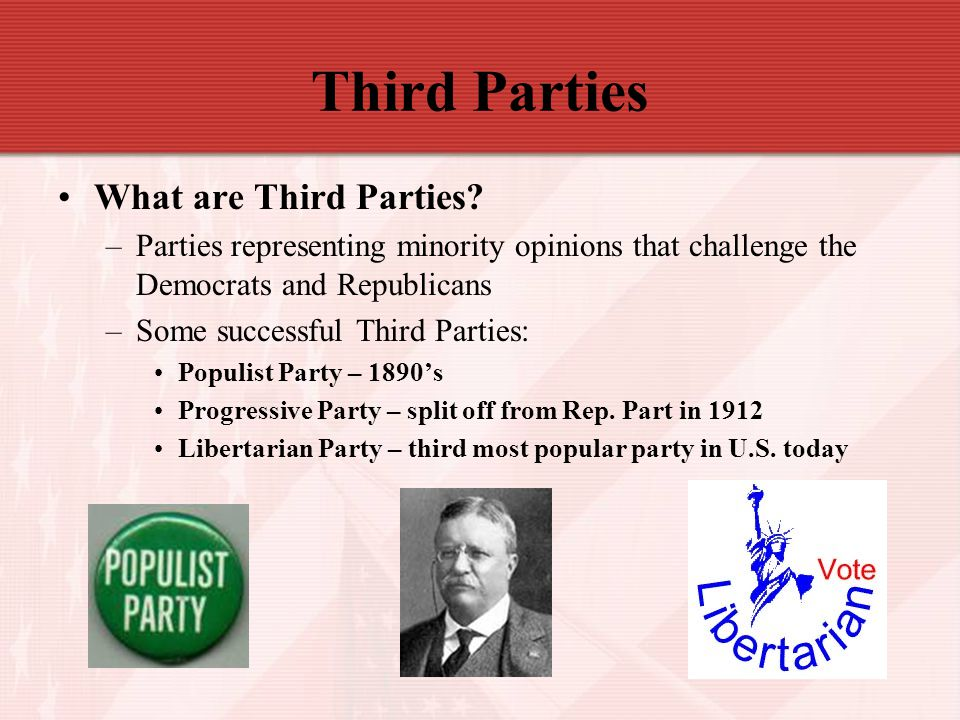 Third Parties What are Third Parties