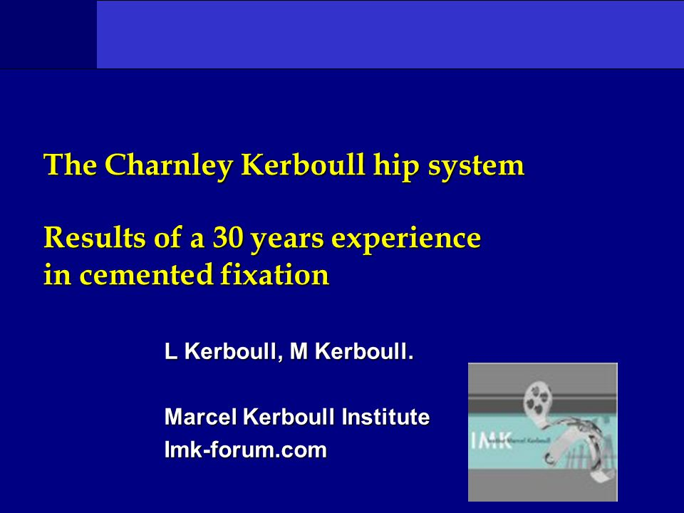 L Kerboull, M Kerboull. Marcel Kerboull Institute Imk-forum.com