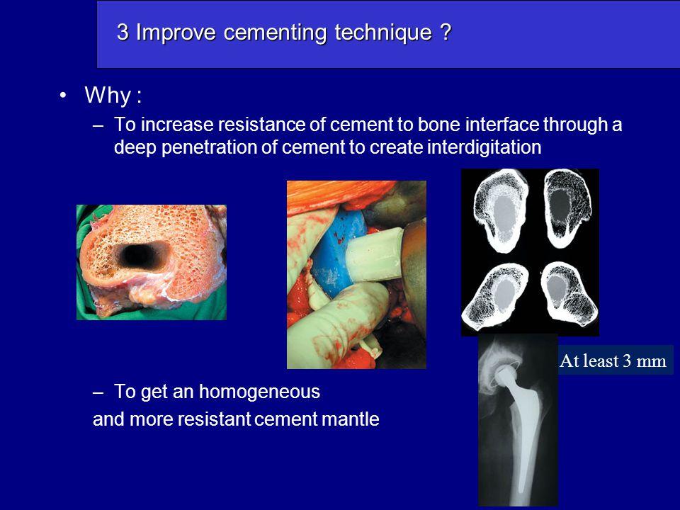 3 Improve cementing technique