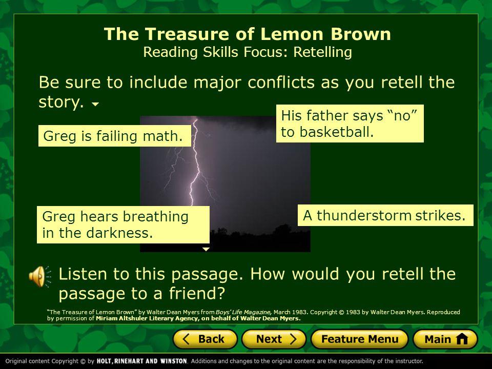 The Treasure of Lemon Brown Reading Skills Focus: Retelling