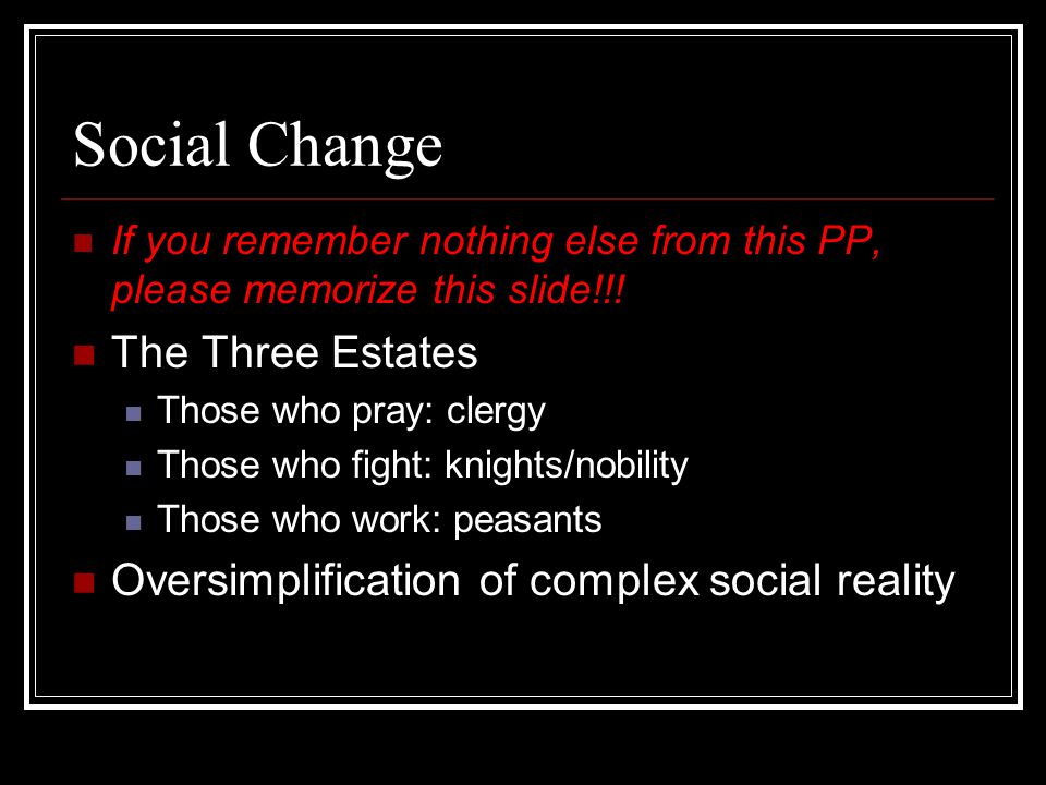 Social Change The Three Estates