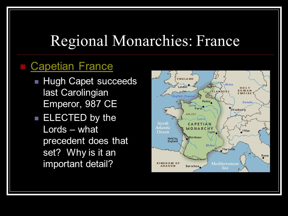 Regional Monarchies: France