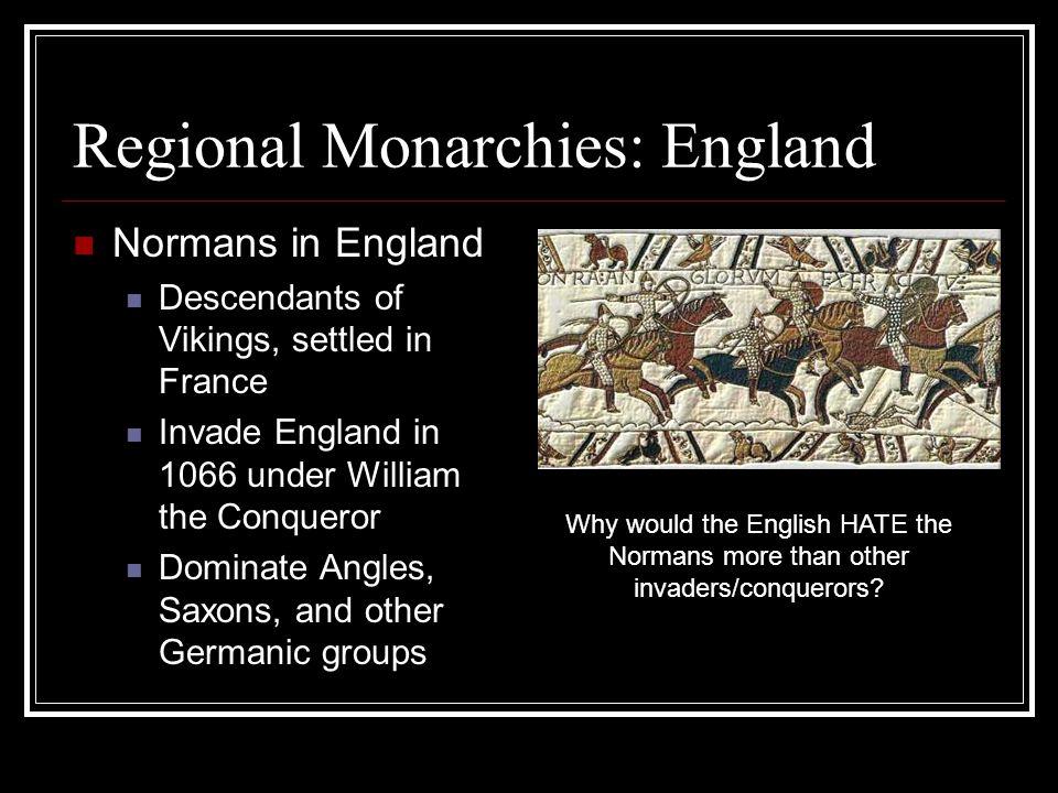 Regional Monarchies: England