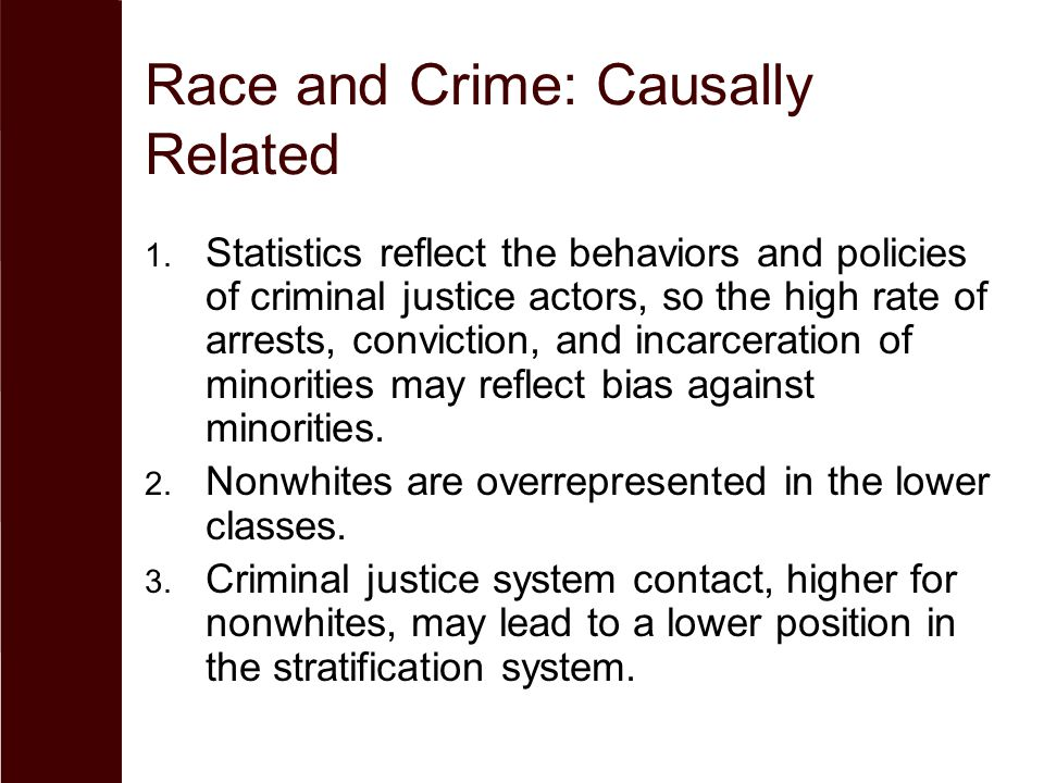 Race and Crime: Causally Related