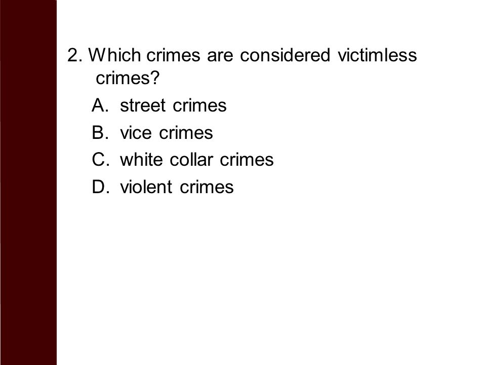 2. Which crimes are considered victimless crimes