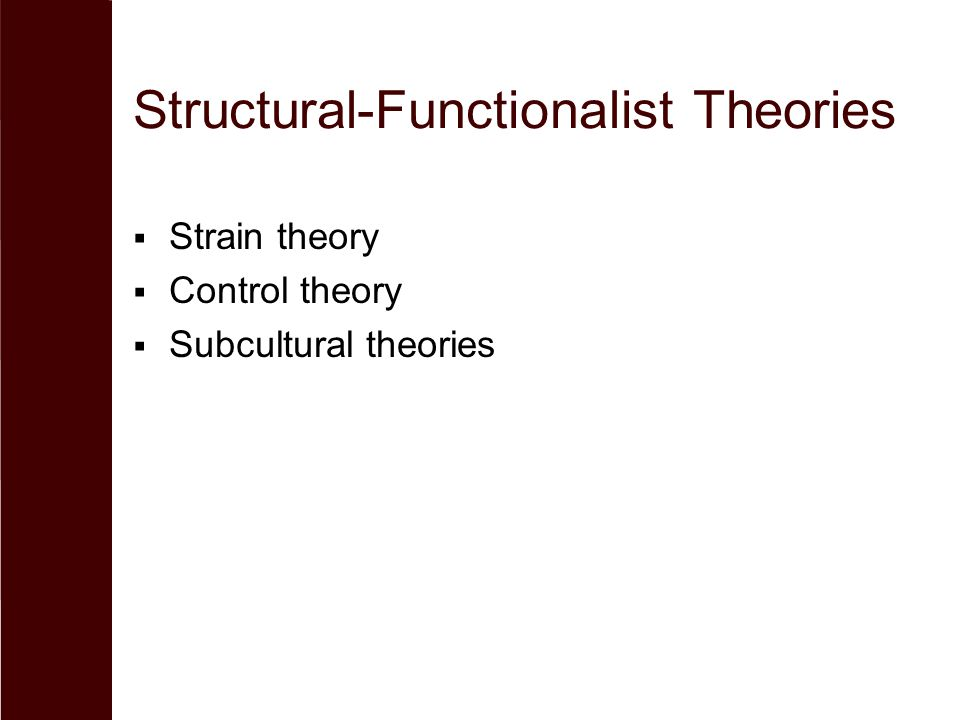 Structural-Functionalist Theories