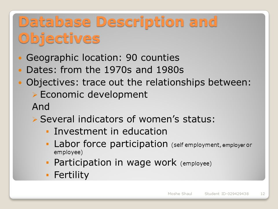 Database Description and Objectives