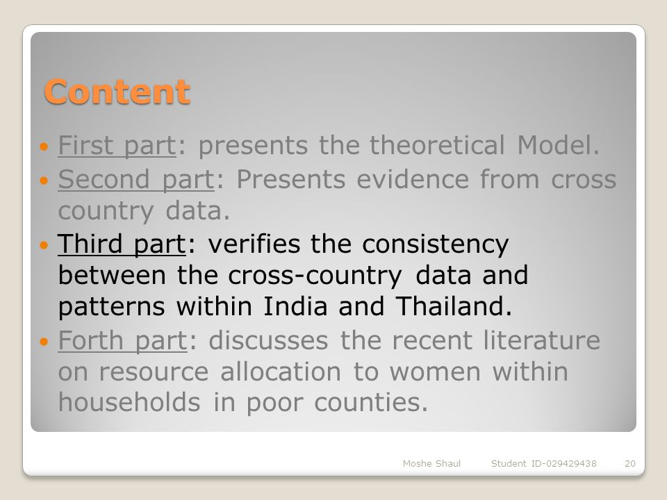 Content First part: presents the theoretical Model.
