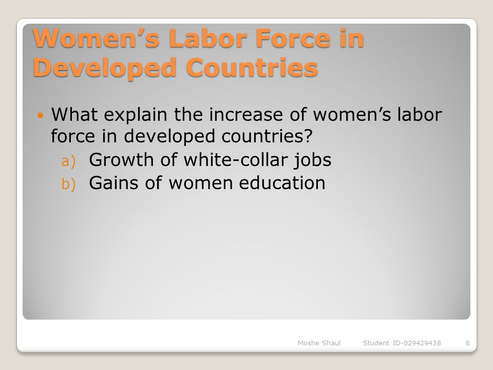 Women's Labor Force in Developed Countries