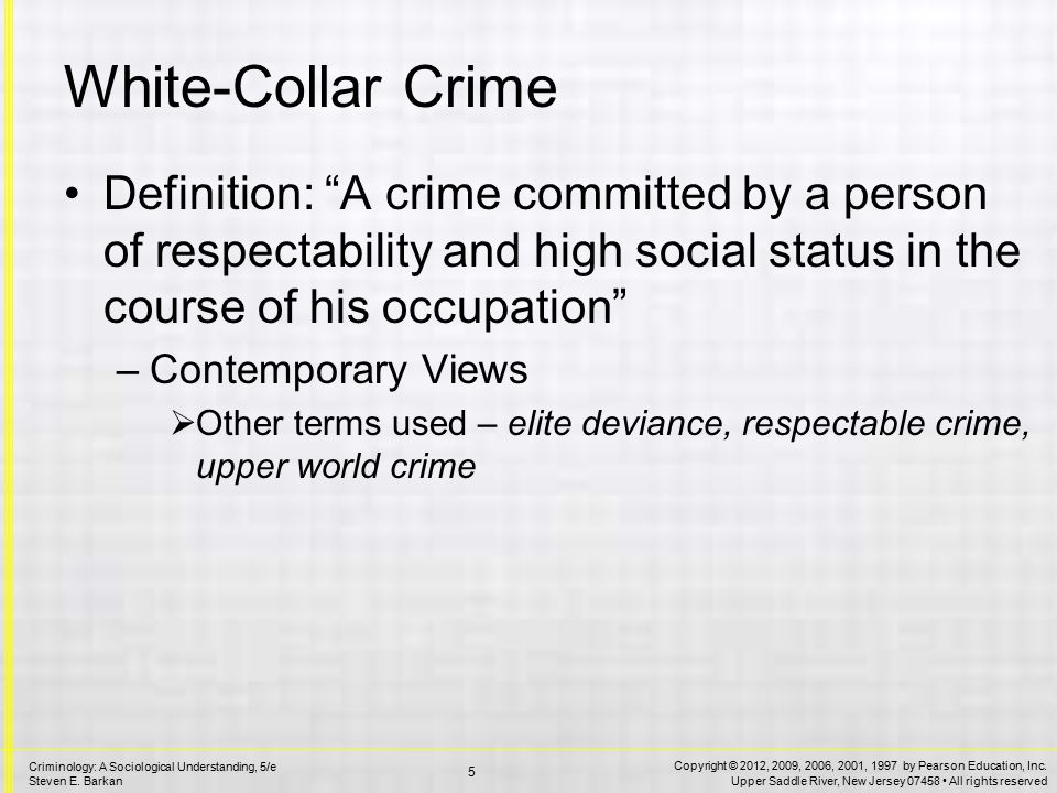 White-Collar Crime Clinard and Quinney – two types of white collar crime.
