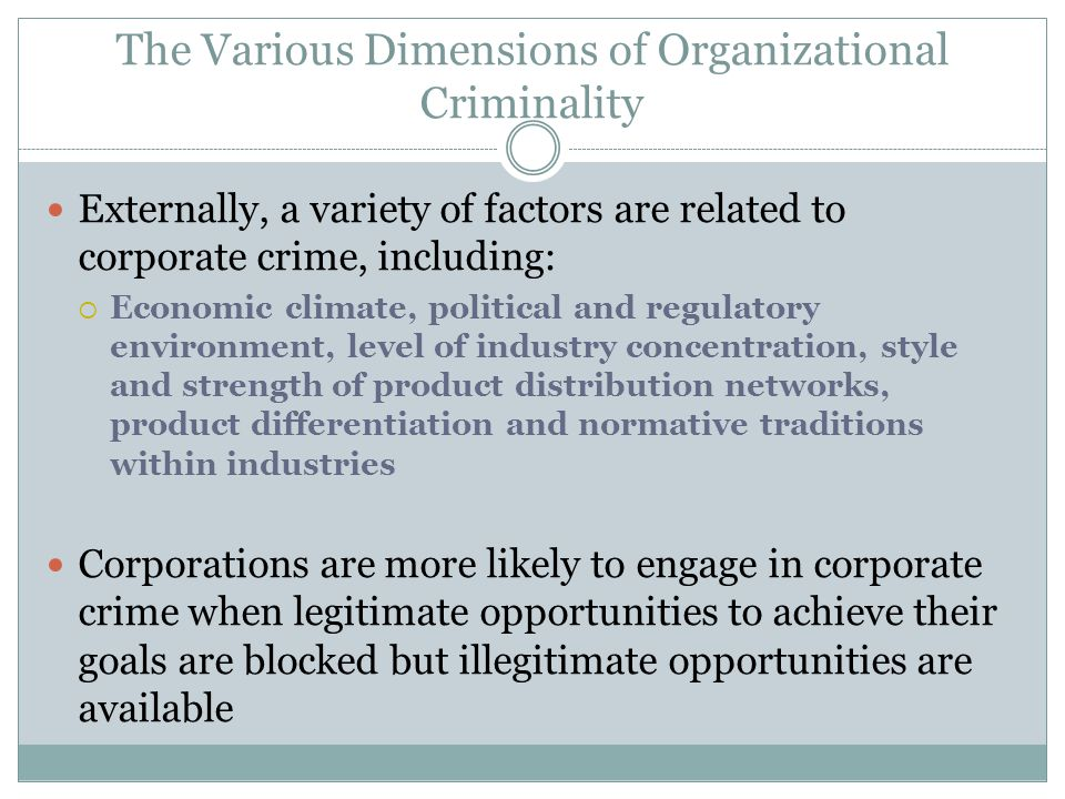 The Various Dimensions of Organizational Criminality