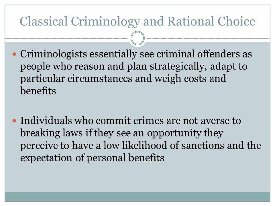 Classical Criminology and Rational Choice